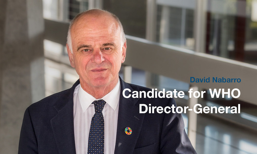 Portrait of David Nabarro with text: David Nabarro: Candidate for WHO Director-General.
